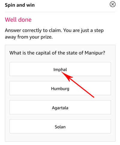 Tap on the correct answer to be eligible - Capital of Manipur is Imphal