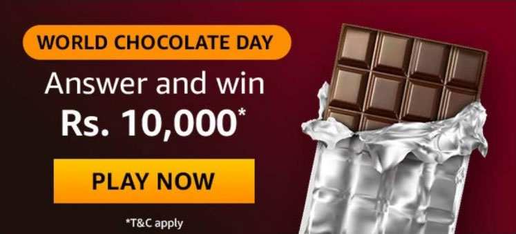 Amazon Chocolate Day Quiz Answers - Win Rs.10,000