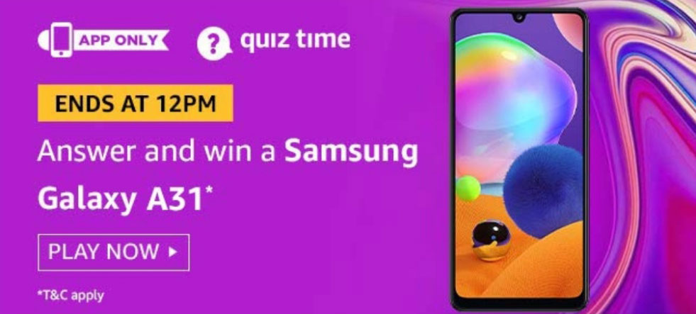 Amazon Quiz Answers - Win Samsung Galaxy A31