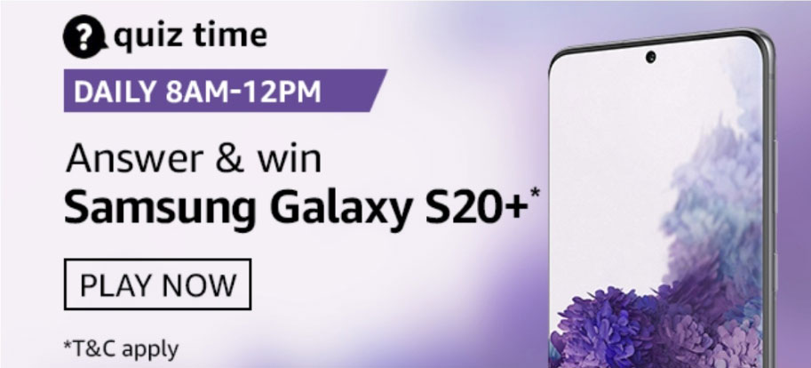Amazon Quiz Answers 30 August 2020 - Win Samsung Galaxy S20+