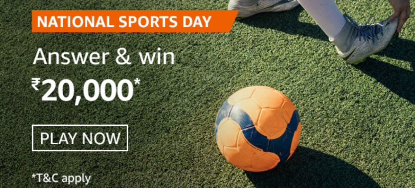 Amazon National Sports Day Quiz Answers - Win Rs.20,000