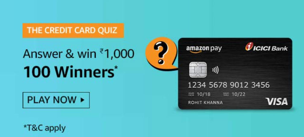 The Credit Card Quiz Answers - Get Reward Rs.1000