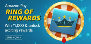 Amazon Pay Ring Of Rewards - Unlock Up To Rs.1,000