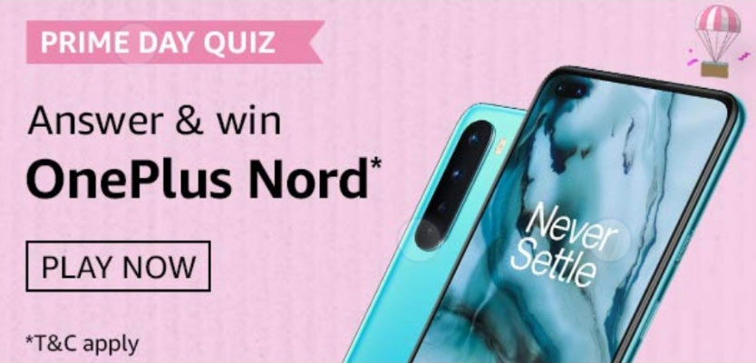 Amazon Prime Day Quiz Answers - Win OnePlus Nord