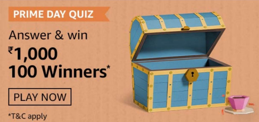 Amazon Prime Day Quiz Answers - Win Rs.1,000