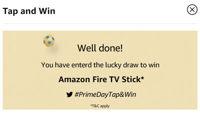 Check out your eligibility to win the Amazon Fire TV Stick or other Prizes.