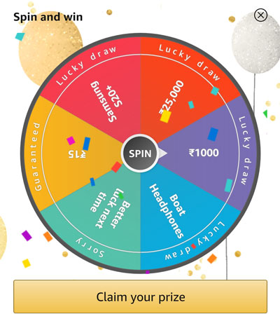 Spin the wheel and Claim your Rs.1000 Amazon Pay Balance or other prizes.