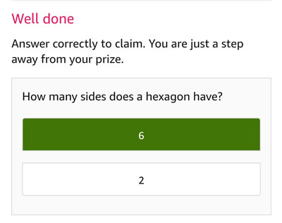 Tap on the correct answer to be eligible - Hexagon has 6 sides.