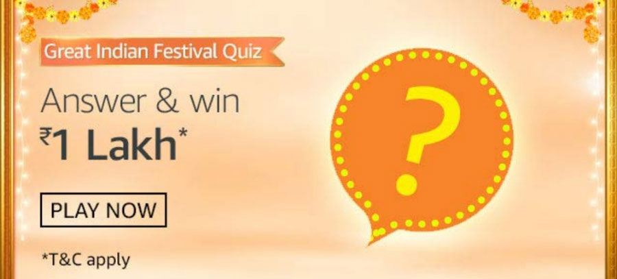 Amazon Great Indian Festival Quiz Answers - Win Reward Rs.1,00,000