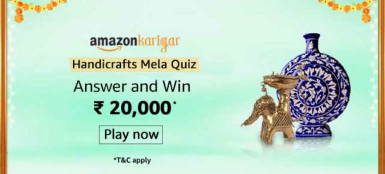 Amazon Karigar Handicrafts Mela Quiz Answers - Win Rs.20,000