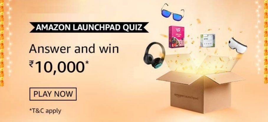 Amazon Launchpad Quiz Answers - Win Reward Rs.10,000