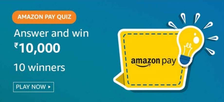Amazon Pay Quiz Answers - Win Rs.10,000