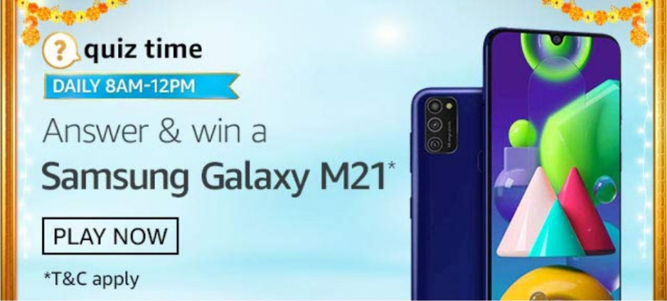 Amazon Quiz Answers - Win Samsung Galaxy M21