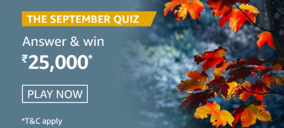 Amazon The September Quiz Answers - Win Rs.25,000 Reward