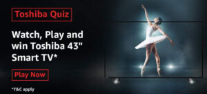 "The Ultimate Toshiba Quiz Answers - Win Toshiba 43"" Smart TV"