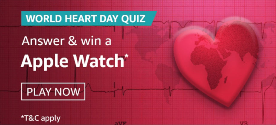 Amazon World Heart Day Quiz Answers - Win Apple Watch Series 3