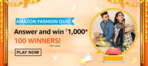 Amazon Fashion Quiz Answers - Win Reward ₹1,000