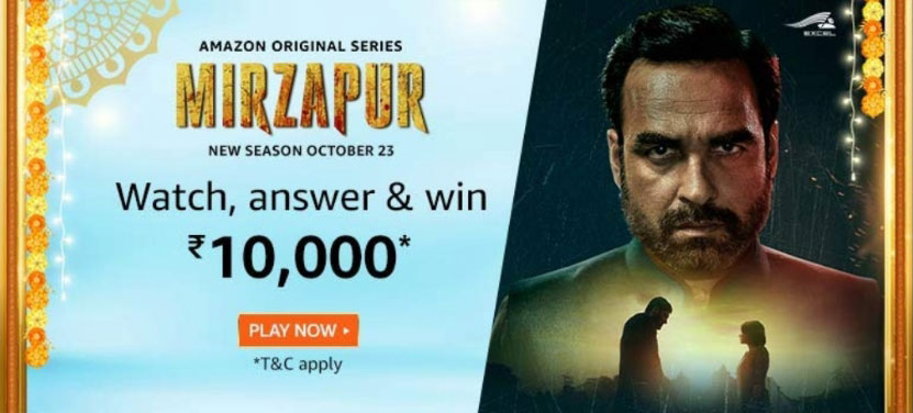 Amazon Mirzapur Quiz Answers - Win Reward Rs.10,000