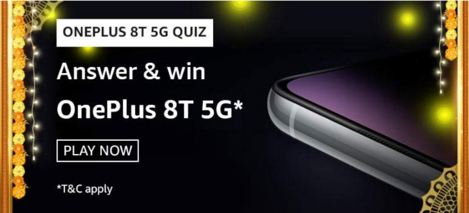 Amazon OnePlus 8T 5G Quiz Answers - Grab 50 OnePlus 8T 5G