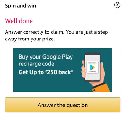 Answer a question and claim your Google Play Cashback Coupon or other Rewards.